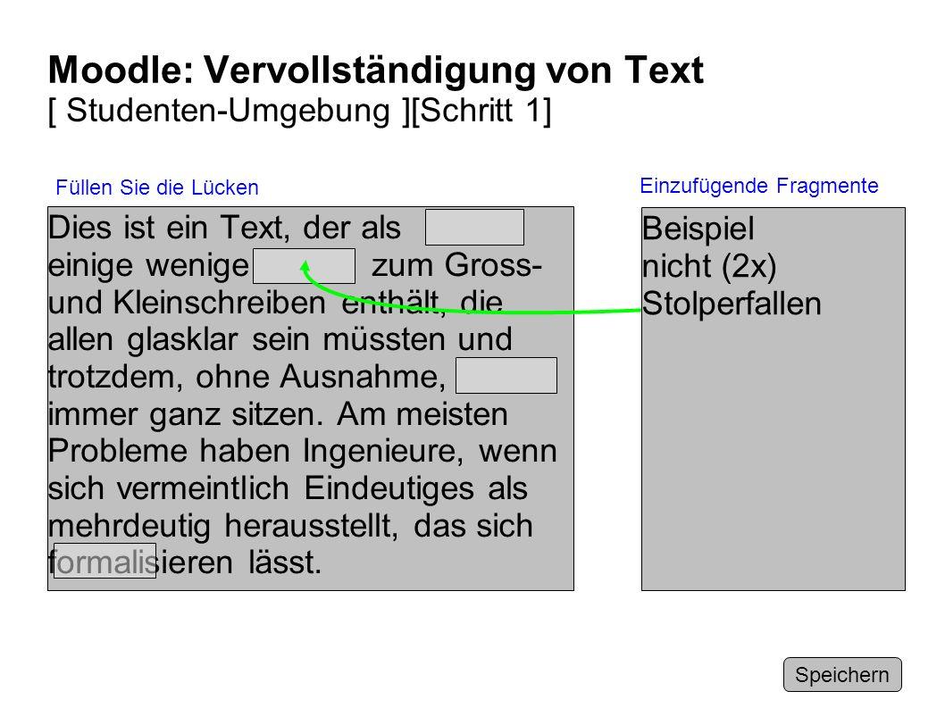 Moodle: Vervollständigung von Text [ Studenten-Umgebung ][Schritt 1]
